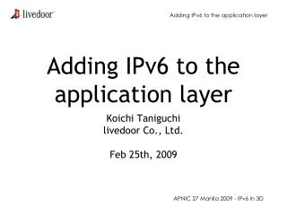 Adding IPv6 to the application layer