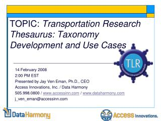 TOPIC:  Transportation Research Thesaurus: Taxonomy Development and Use Cases