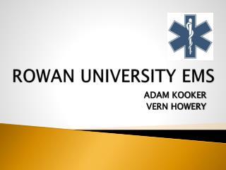 ROWAN UNIVERSITY EMS