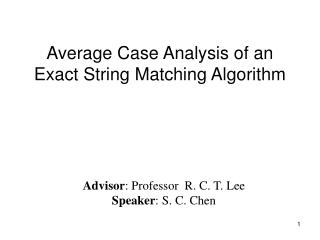 Average Case Analysis of an Exact String Matching Algorithm