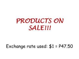 PRODUCTS ON SALE!!!