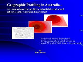 Geographic Profiling in Australia  –