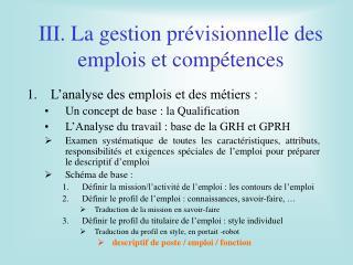 III. La gestion prévisionnelle des emplois et compétences