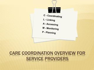 Care Coordination Overview for Service Providers