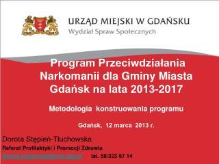 Dorota Stępień-Tłuchowska Referat Profilaktyki i Promocji Zdrowia