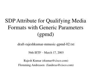 SDP Attribute for Qualifying Media Formats with Generic Parameters (gpmd)