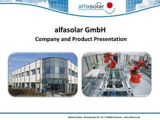 alfasolar GmbH  Company and Product Presentation