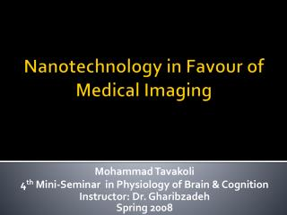 Nanotechnology in Favour  of Medical  Imaging