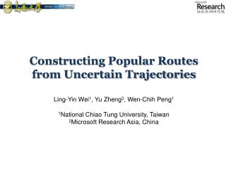 Constructing Popular Routes from Uncertain Trajectories