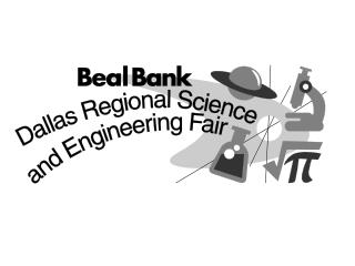 BEAL BANK  DALLAS REGIONAL SCIENCE & ENGINEERING FAIR 53 rd  YEAR