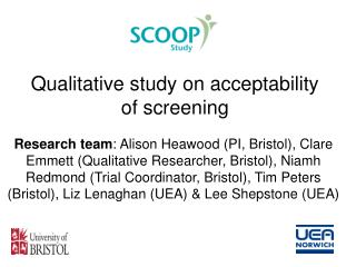 Qualitative study on acceptability of screening