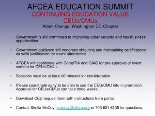 AFCEA EDUCATION SUMMIT CONTINUING EDUCATION VALUE CEUs/CMUs Adam Owings, Washington DC Chapter