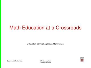 Math Education at a Crossroads