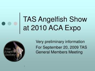 TAS Angelfish Show at 2010 ACA Expo