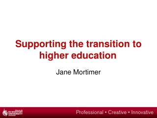 Supporting the transition to higher education