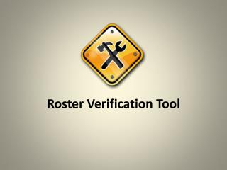 Roster Verification Tool