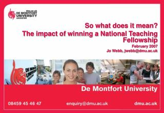 So what does it mean? The impact of winning a National Teaching Fellowship February 2007