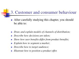 3. Customer and consumer behaviour