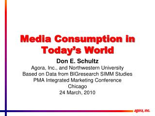 Media Consumption in Today's World