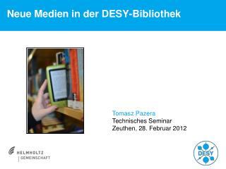 Neue Medien in der DESY-Bibliothek