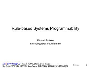 Rule-based Systems Programmability