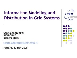 Information Modeling and Distribution in Grid Systems
