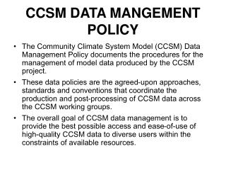 CCSM DATA MANGEMENT POLICY