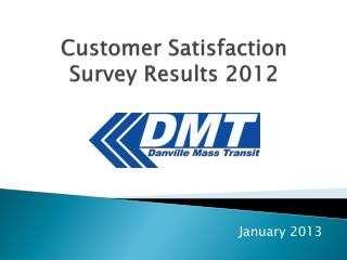 Customer Satisfaction Survey Results 2012
