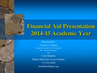 Financial Aid Presentation 2014-15 Academic Year