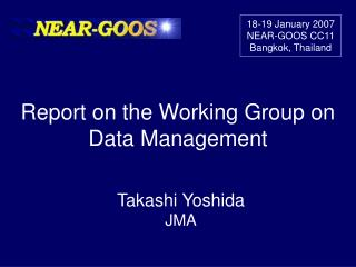 Report on the Working Group on Data Management