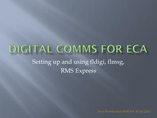 Digital Comms for ECA