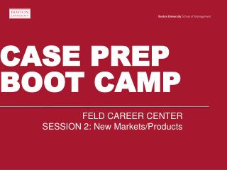 CASE PREP BOOT CAMP