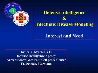 Defense Intelligence & Infectious Disease Modeling Interest and Need