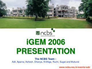iGEM 2006  PRESENTATION