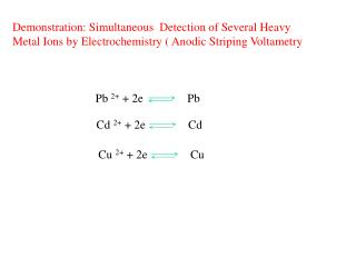 Demonstration: Simultaneous  Detection of Several Heavy