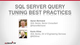 SQL Server Query Tuning Best Practices