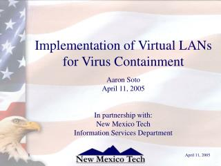 Implementation of Virtual LANs for Virus Containment