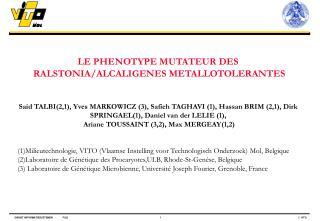 LE PHENOTYPE MUTATEUR DES  RALSTONIA/ALCALIGENES METALLOTOLERANTES