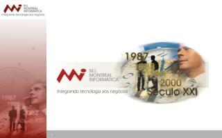 Atuamos no Mercado de Tecnologia da Informação desde 1987.