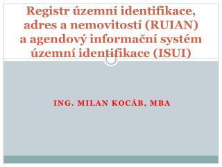 Ing. Milan Kocáb, MBA
