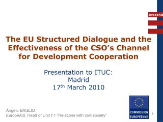 "Angelo BAGLIO EuropeAid, Head of Unit F1 ""Relations with civil society"""