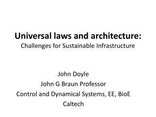 Universal laws and architecture: Challenges for Sustainable Infrastructure