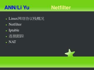 ANN/Li Yu Netfilter