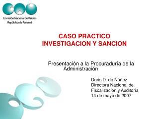 CASO PRACTICO  INVESTIGACION Y SANCION