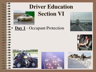 Driver Education Section VI