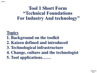 "Tool 1 Short Form  ""Technical Foundations  For Industry And technology"""