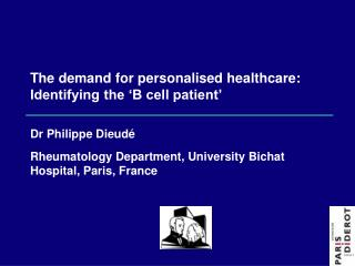 The demand for personalised healthcare: Identifying the �B cell patient�