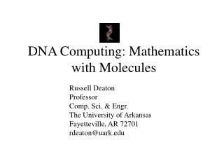 DNA Computing: Mathematics with Molecules