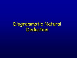 Diagrammatic Natural Deduction