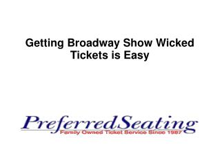 Getting Broadway Show Wicked Tickets is Easy